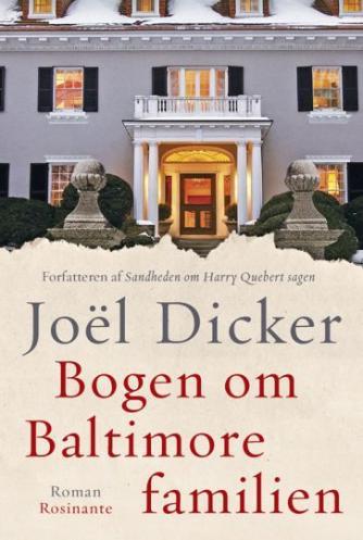 Joël Dicker: Bogen om Baltimore-familien : roman