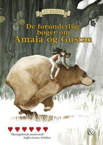 J. L. Badal: De forunderlige bøger om Amaia og Gustau