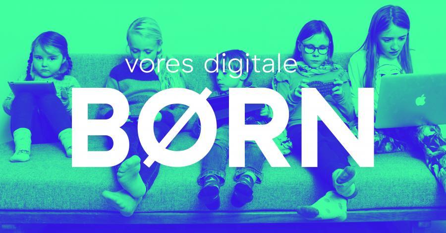 Vores digital børn